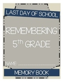 Last Day of School - Time Capsule Book