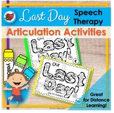 Last Day of School for Speech Therapy - Distance Learning