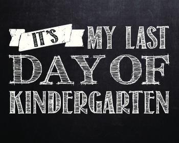 Last Day of School signs - Pre-K - 12th Grade **WHITE COLOR**