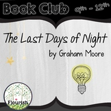 Last Days of Night by Graham Moore: Book Club 9th - 12th