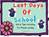 Last Days of School End of Year Activities for Primary Grades