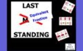 Last Equivalent Fraction Standing ~ PROMETHEAN/CLASSFLOW INTERACTIVE MATH GAME