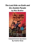 Last Kids on Earth and the Zombie Parade Comprehension Questions