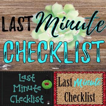 Last Minute Checklist