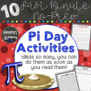 Last Minute, No-Prep Pi Day Activity Ideas