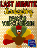 Thanksgiving Activities - Last Minute, No Prep, Easy (Just