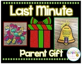 Last Minute Parent Gift