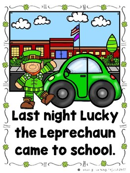 Last Night Lucky the Leprechaun Come to School (Emergent Reader and Lap Book)