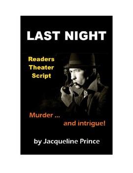 Last Night Murder Mystery - Readers Theater