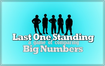 Last One Standing (Fun 4th Grade Place Value Practice 4.NBT.A.2)