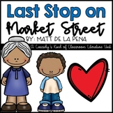Last Stop on Market Street Literacy Unit