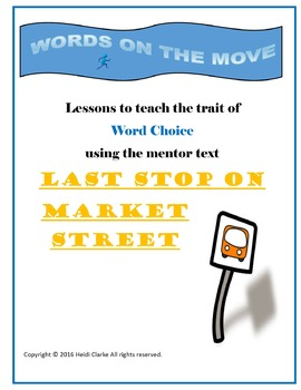 Word Choice Mini-lessons for Last Stop on Market Street for Interactive Notebook