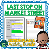 Last Stop on Market Street by Matt De La Peña 4-5 Day Lesson Plan