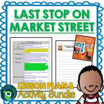 Last Stop on Market Street by Matt De La Peña 4-5 Day Lesson Plan