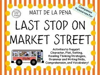 Last Stop on Market Street by Matt de la Pena:   A Complete Literature Study!