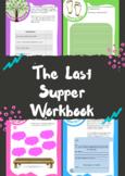 Last Supper Workbook