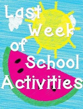 Last Week of School Activites