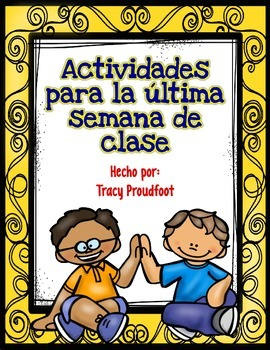 Last Week of School Activities (Spanish)