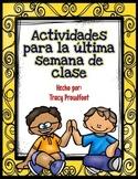 Last Week of School Activities (Spanish)