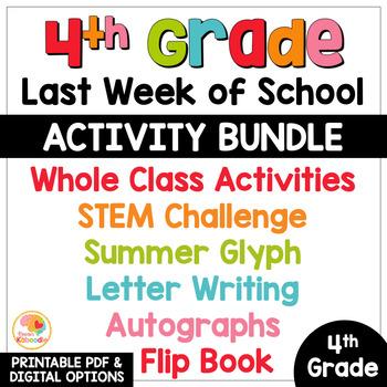Last Week of School Activities for 4th Grade
