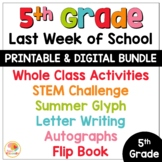 Last Week of School Activities for 5th Grade