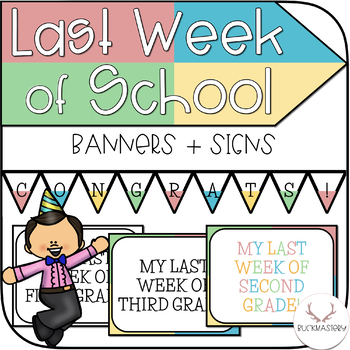 Last Week of School Banners and Signs
