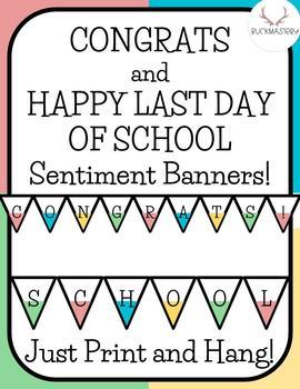 Last Week of School Banners + Signs