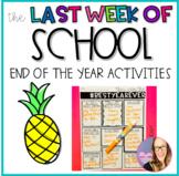 Last Week of School/ End of the Year Activities
