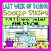 Last Week of School Google Slides (Distance Learning)