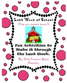 Last Week of School- Math, Science & Reading Lessons & Act