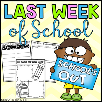 Last Weeks of School Activities and Memory Book: No Prep