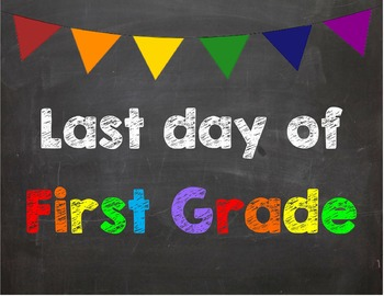 graphic about First Day of 1st Grade Printable Sign identify Final working day of 1st Quality Poster/Signal