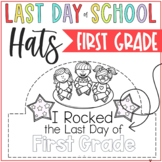 Last day of 1st Grade Hats