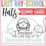 Last day of School hats Second Grade