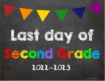 Last day of 2nd Grade Poster/Sign 2019-2020 date