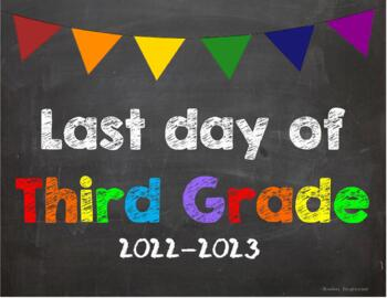 Last day of 3rd Grade Poster/Sign 2019-2020 date