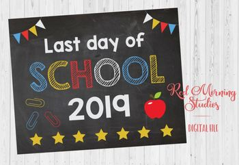 Last day of School 2018 sign