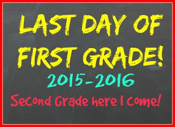 Last day of first grade 2015-2016