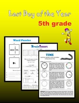 Last day of school:  Fifth Grade
