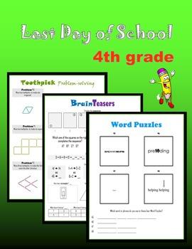 Last day of school:  Fourth Grade