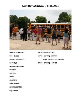 Last day of school, esl/esol, tradition, summer
