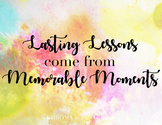 Lasting Lessons / Memorable Moments Poster