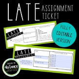 Late Assignment Tickets