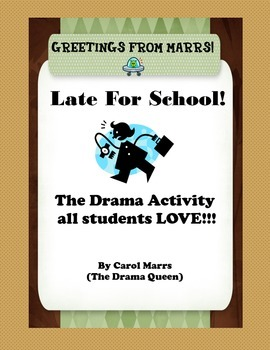 Drama Game-Late For School