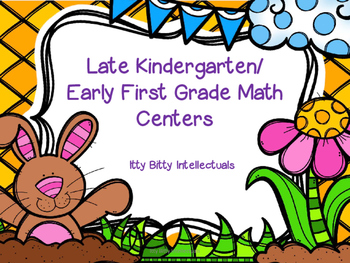 Late Kindergarten/ Early First Grade Math Centers