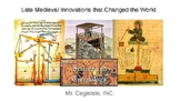 Late Medieval Innovations That Changed the World!
