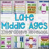 Late Middle Ages Interactive Notebook & Graphic Organizers Medieval History