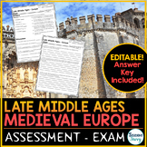 Late Middle Ages Medieval Europe Test - Exam