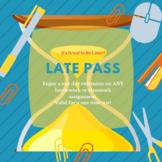 Late Pass Freebie