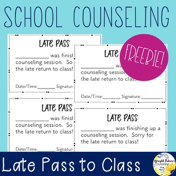 Late Pass for Counseling